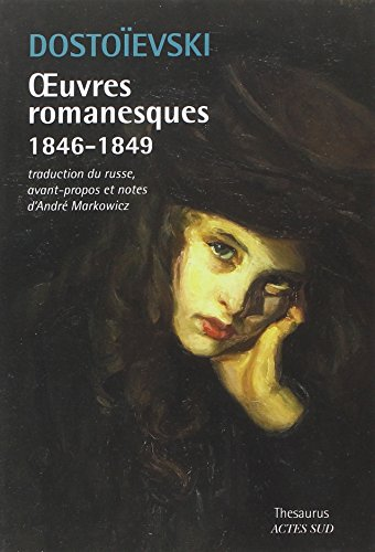Oeuvres romanesques 1846-1849