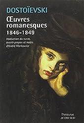 Oeuvres romanesques 1846-1849 de Fédor Dostoïevski