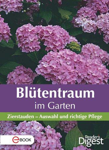 Blütentraum im Garten: Zierstauden - Auswahl und richtige Pflege