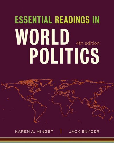 Essential Readings in World Politics (Fourth Edition)...
