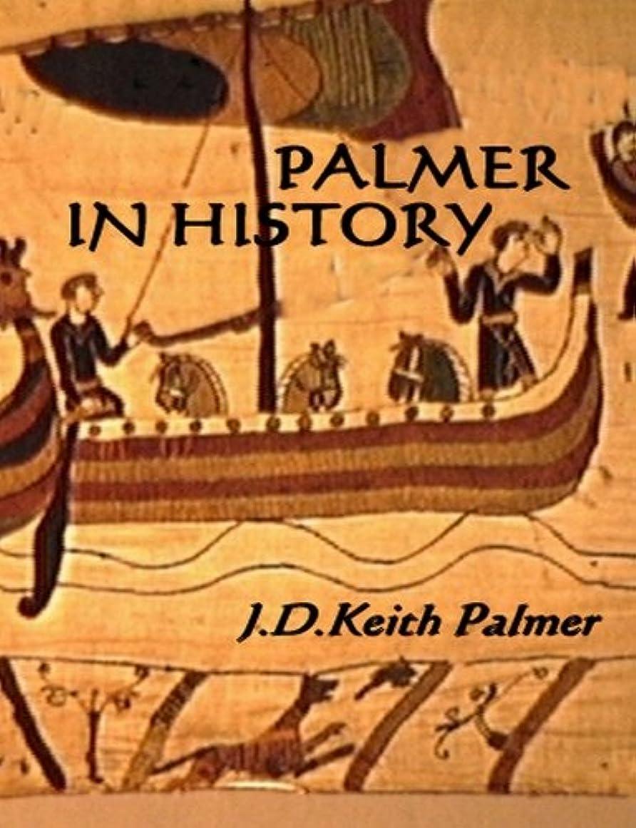 解釈的動力学アークPalmer In History (English Edition)