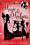 Magic & Madness (Starry Hollow Witches Book 6)