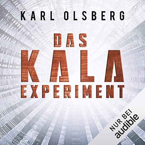 Das KALA-Experiment audiobook cover art