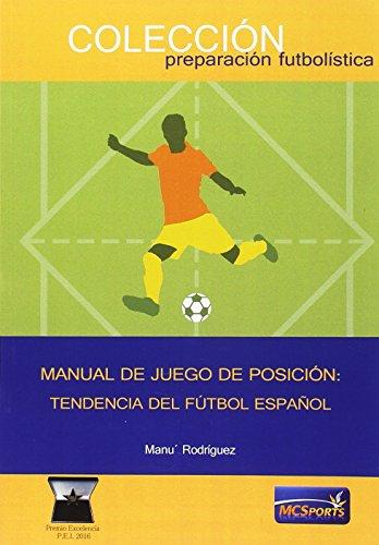 Manual de juego de posición: Tendencia del Fútbol Español