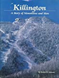 Killington: A story of mountains and men