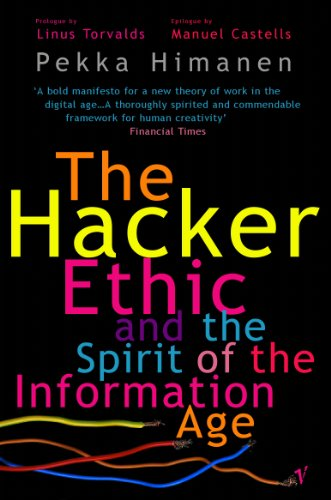 The Hacker Ethic (English Edition)