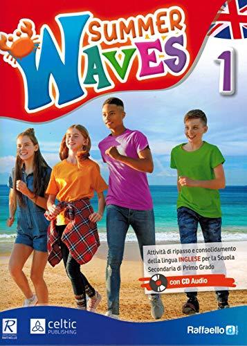Summer waves. Per la Scuola media. Con CD-Audio: 1