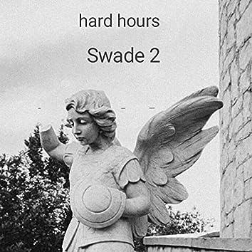 Hard hours