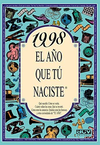 1998 EL AÑO QUE TU NACISTE (El año que tú naciste)