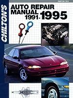 Chilton's Auto Repair Manual 1991-1995 (Chilton's Auto Service Manual) 0801979153 Book Cover