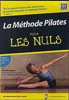 La Methode Pilates: Pour Les Nuls [DVD]