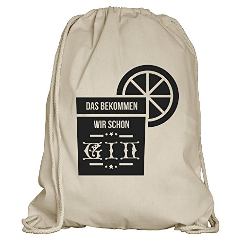 Shirtdepartment® Turnbeutel/Rucksack mit vielen Sprüchen und lustigen Motiven   Sportbeutel   Rucksack Gymsack   Stringbag   Hipster - Farbe: Natur (Das bekommen wir Schon Gin)