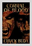 Corral of Blood: A Supernatural Western Thriller (Son of Earp Series Book 5) (English Edition)