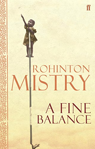 A Fine Balance.: The epic modern classic