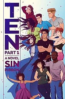 TEN: Part 1 by [Sin Ribbon]