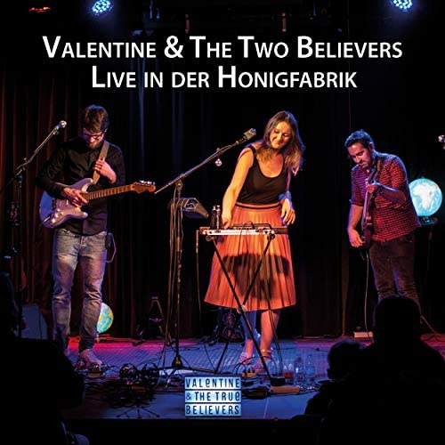 Valentine And The True Believers