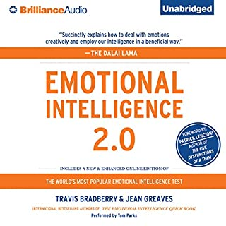 Emotional Intelligence 2.0                   By:                                                                                                                                 Travis Bradberry,                                                                                        Jean Greaves                               Narrated by:                                                                                                                                 Tom Parks                      Length: 4 hrs and 17 mins     3,728 ratings     Overall 4.2