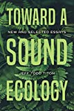Toward a Sound Ecology: New and ...