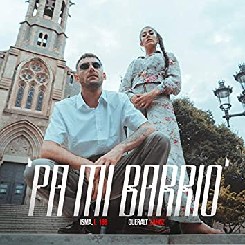Pa Mi Barrio (Me Duele)