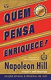 Quem pensa enriquece: Edição oficial e original de 1937
