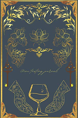 Wine tasting journal: Guided Wine Tasting Notebook 6'x9' Matte Cover