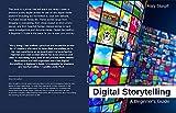 Digital Storytelling: A Beginner's Guide (English Edition)