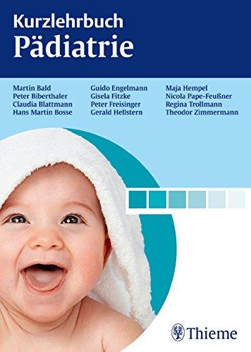 Kurzlehrbuch Pädiatrie (German Edition)
