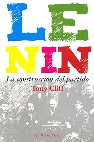 Lenin: La construcción del partido