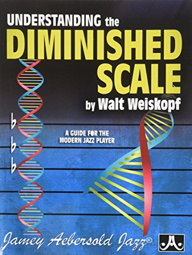 Aebersold 0994918000 UNDERSTANDING THE DIMINISHED SCALE:A Guide For The Modern Player