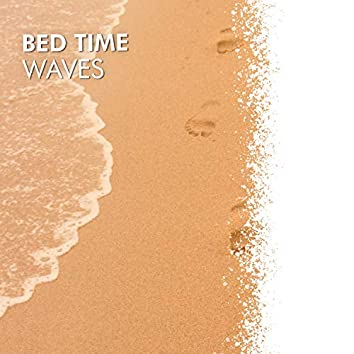 Bed Time Waves