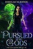 Pursued by the Gods: A Fallen Gods Prequel