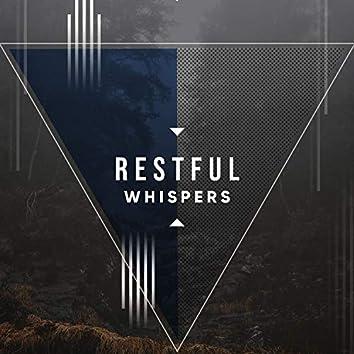 # Restful Whispers