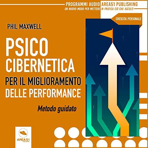 Psicocibernetica. Miglioramento della performance copertina