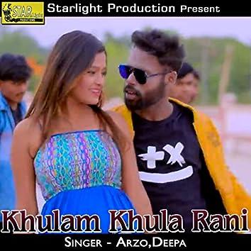 Khulam Khula Rani