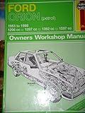 Ford Orion (Petrol) 1983-91 Owner's Workshop Manual (Service & repair manuals)