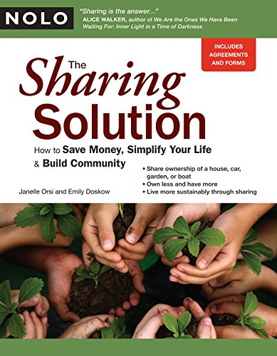 The Sharing Solution: How to Save Money, Simplify Your Life and Build Community