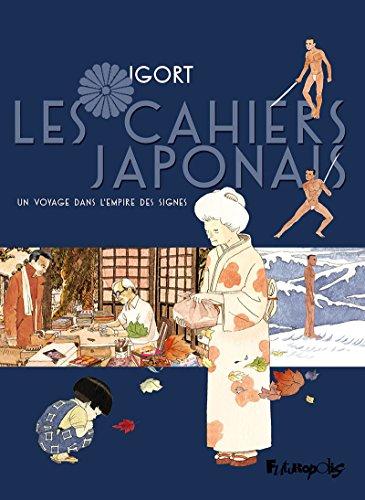 Les Cahiers japonais (Tome 1) - Un voyage dans l'empire des signes