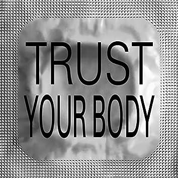 Trust Your Body
