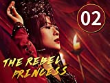 The Rebel Princess EP2