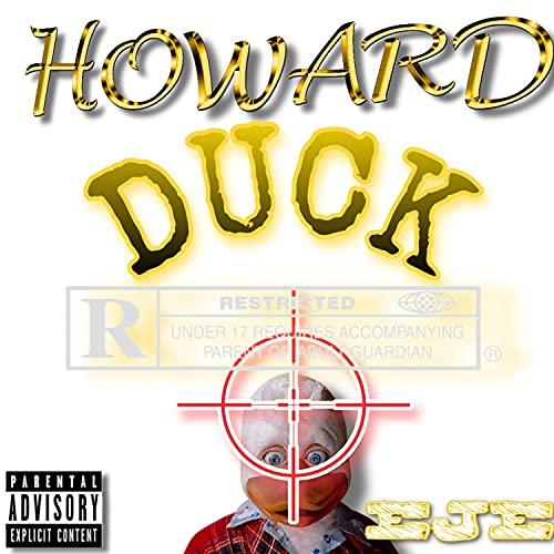 Howard duck [Explicit]