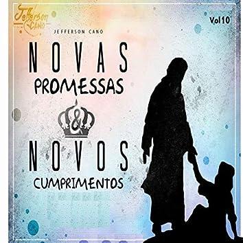 Novas Promessas Novos Cumprimentos, Vol. 10