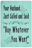Rogue River Tactical Funny Retail Shopping Store Shop Metal Tin Sign Wall Decor Bar Your Husband Called