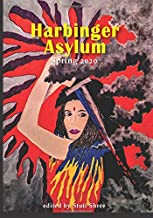 Harbinger Asylum: Spring 2020