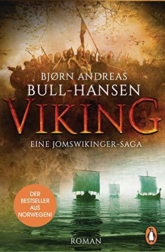 VIKING - Eine Jomswikinger-Saga: Roman – Der Bestseller aus Norwegen