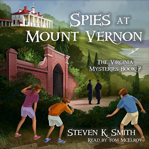 Spies at Mount Vernon cover art