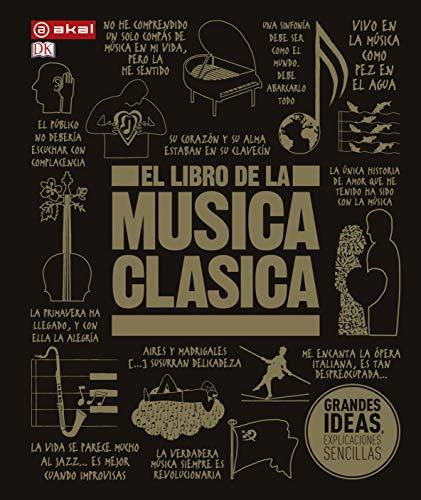 El Libro De La Música clásica: Una completa guía de música clásica para todos: 18