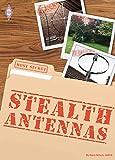 Stealth Antennas: 3rd Edition