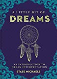 A Little Bit of Dreams: An Introduction to Dream Interpretation (Little Bit Series)