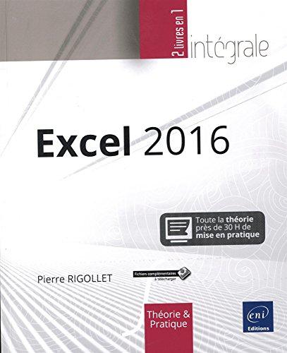 Excel 2016 - L'intégrale