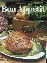 Bon Appétit. Das AMC-Garbrevier der modernen Küche mit Rezepten.